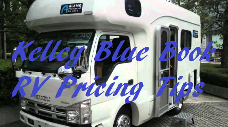 Kelley Blue Book RV Pricing Tips - Used Cars and ...